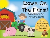 Down on the Farm!  Farm Themed ELA & Math Activities & Cen