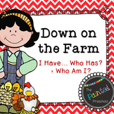 Down on the Farm! I Have... Who Has? + Who Am I?