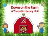 Down on the Farm Literacy Unit - Incorporates Common Core Standards