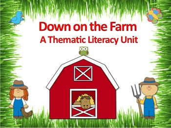 Down on the Farm Literacy Unit - Incorporates Common Core Standards
