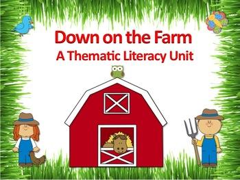 Down on the Farm Literacy Unit - Incorporates Common Core
