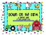 Down on the Farm: Literacy Unit