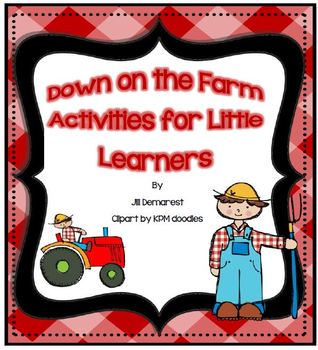 Down on the Farm Literacy and Math Activities for Little Learners