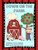 Down on the Farm Math and Literacy Unit {Common Core Aligned}