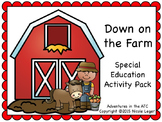 Down on the Farm:  Special Education Activity Pack