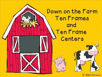 Down on the Farm Ten Frames and Ten Frame Centers