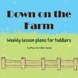 Down on the Farm Toddler Lesson Plan