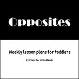 Opposites Toddler Lesson Plan
