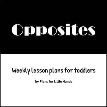 Opposites Toddler Lesson Plan