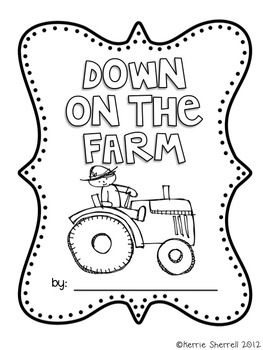Down on the Farm: Writing Project (Graphic Organizers/Writing Paper)