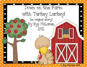 Down on the Farm with Turkey Lurkey (an emergent reader)