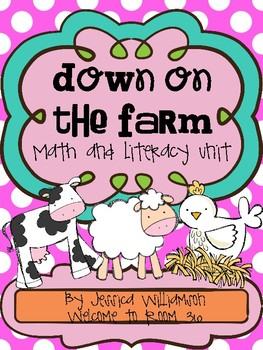 Down on the farm math and literacy unit