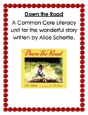 Down the Road a Common Core Literacy Unit