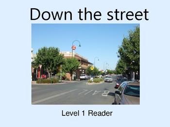 Down the street- Ebook Reader Level 1