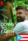 Down to Earth with Zac Efron on Netflix. Movie Guide Questions for Puerto Rico