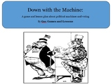 Down with the machine!  A game about parties, machines, Pr