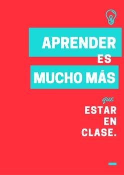 """Downloadable Spanish Poster: """"Aprender es mucho más que estar en clase"""""""