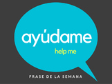 Downloadable Spanish Posters: Spanish Phrase of the Week