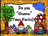 "Do you ""Gnome"" Your Facts?  (Multiplication Facts 1-12)"