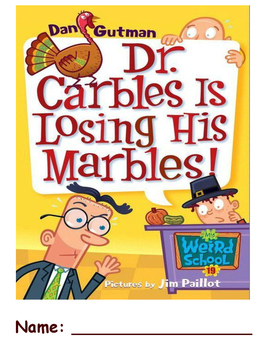 Dr. Carbles Is Losing His Marbles