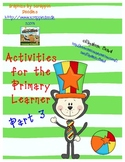 Dr. Cat Activities: Patterns and Color by Number and Vowels!