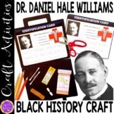 Black History Activity - Dr. Daniel Hale Williams