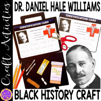 Dr. Daniel Hale Williams craft (Black History; Doctors; Me