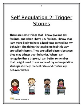 Dr. Fraida: Self Regulation Triggers Short Stories