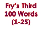 Dr. Fry's Third 100 Vocabulary Sight Words (1 - 100)