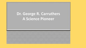 Dr. George R Carruthers: Reading Passage and Comprehension