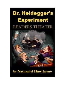 Dr. Heidegger's Experiment Readers Theater Adaption