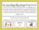 """""""Dr. Jean Sings Silly Songs"""" Song Cards for Early Childhood and Preschool"""