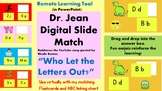 """Dr. Jean """"Who Let the Letters Out?"""" YouTube Song Digital M"""