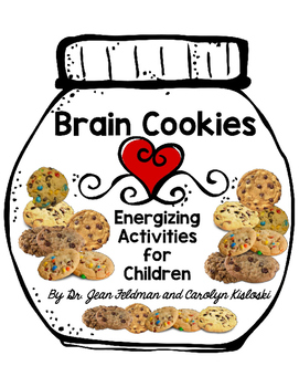 Dr. Jean's Brain Cookies for Brain Breaks and Movement