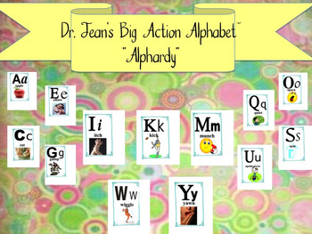 "Dr. Jean's Big Action Alphabet~""Alphardy"""