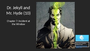 Dr. Jekyll and Mr. Hyde (10) Chapter 7 - Incident at the Window