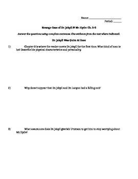 Dr. Jekyll and Mr. Hyde Ch. 3 - 5 Reading Comprehension Questions