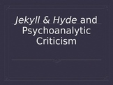 Dr. Jekyll and Mr. Hyde / Freud Presentation