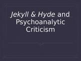 Dr. Jekyll and Mr. Hyde / Freud Presentation