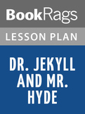 Dr. Jekyll and Mr. Hyde Lesson Plans