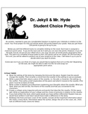 Dr. Jekyll and Mr. Hyde Student Choice Projects