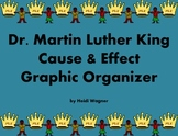Dr. King Cause&Effect Graphic Organizer