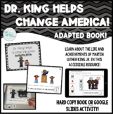 Dr. King Helps Change America! Adapted Book for Special Ed