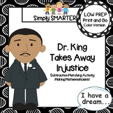 Dr. King Takes Away Injustice:  LOW PREP Subtraction Matching Activity