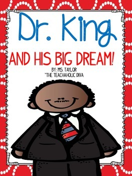 Dr. King and his Big Dream!