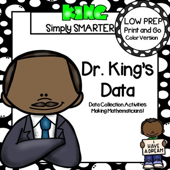 Dr. King's Data:  LOW PREP Martin Luther King Themed Data Collection Activities