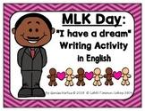 Martin Luther King Jr. Writing Mini-Unit (in English) (Bundle)