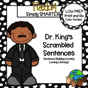 Dr. King's Scrambled Sentences:  LOW PREP Sentence Building Activity