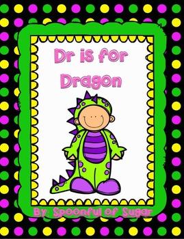 Dr is for Dragon (A Consonant Blend Dr Unit)