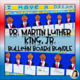 Dr. Martin Luther King Jr. Bulletin Board Bundle - Craft Writing K 1 2